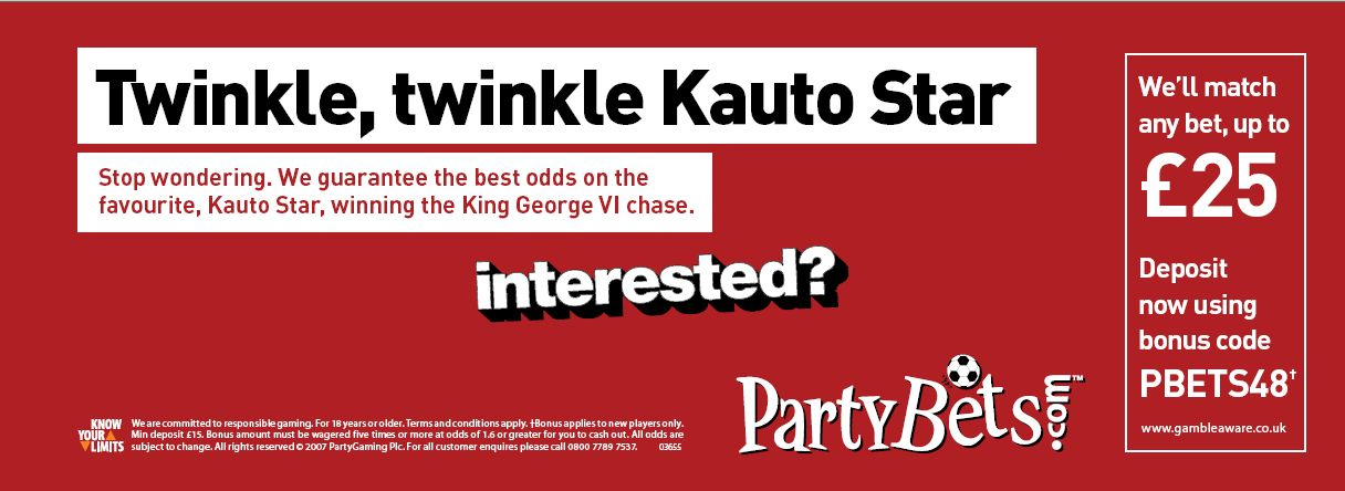 PartyBets press ad - Twinkle, Twinkle Kauto Star. King George VI chase odds